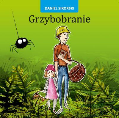 Dla Małych Dzieci Daniel Paweł Sikorski
